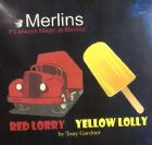 Red Lorry Yellow Lolly by Tony Gardner